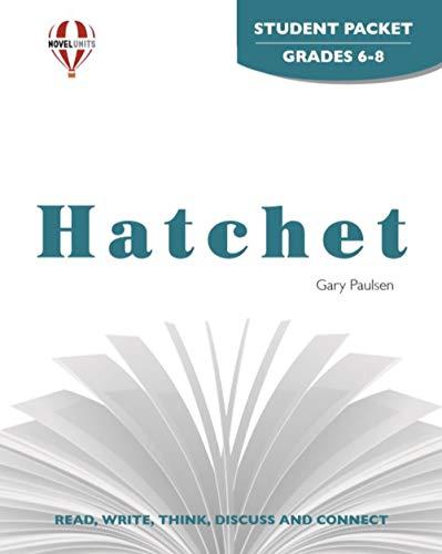 Hatchet - Student Packet by Novel Units, Inc.: Novel Units; Inc.