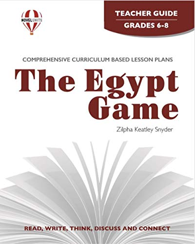 9781561375004: The Egypt Game - Teachers Guide by Novel Units, Inc.