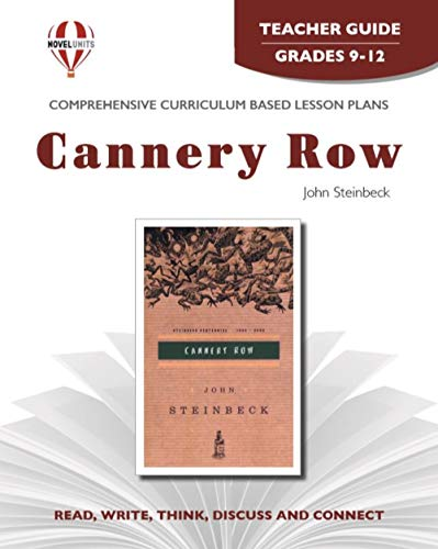 Cannery Row - Teachers Guide by Novel Units, Inc.: Novel Units; Inc.