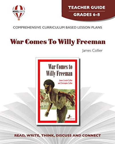 9781561375943: War Comes to Willy Freeman - Teacher Guide by Novel Units, Inc.
