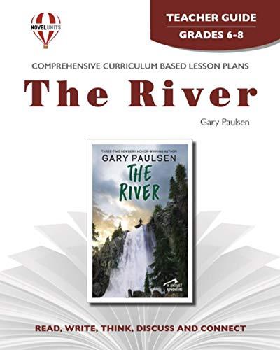 9781561376117: Teacher's Guide for The River: Grades 7-8