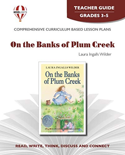 9781561376131: On the Banks of Plum Creek - Teacher Guide by Novel Units, Inc.