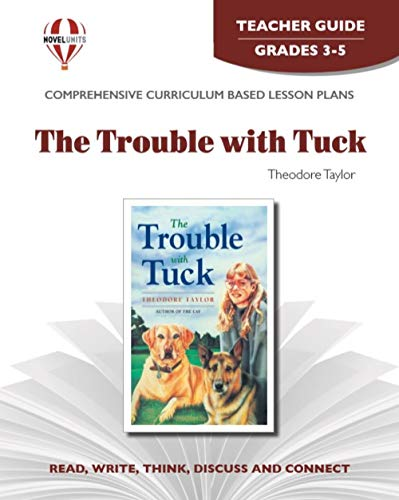 9781561376148: Trouble with Tuck - Teacher Guide by Novel Units (Literary unit)