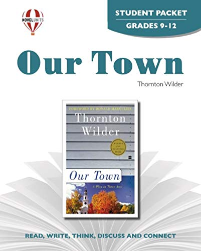 9781561376261: Our Town - Student Packet by Novel Units
