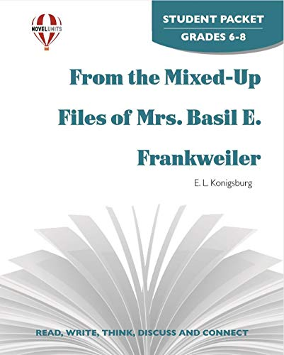 From The Mixed-Up Files Of Mrs. Basil E. Frankweiler - Student Packet by Novel Units, Inc.: Novel ...
