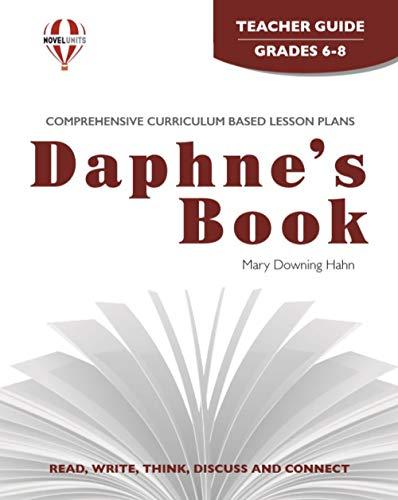 9781561377282: Daphne's Book - Teacher Guide by Novel Units, Inc.