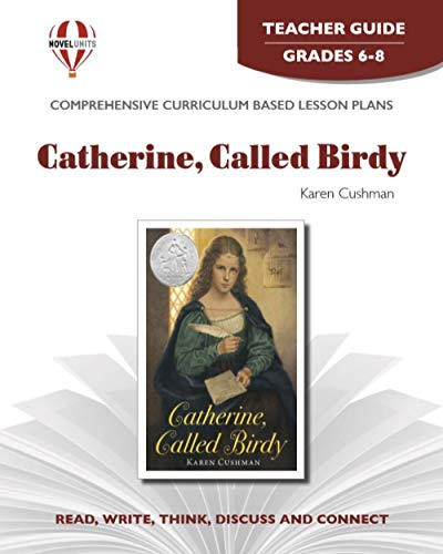 9781561377923: Catherine, Called Birdy - Teachers Guide by Novel Units, Inc.