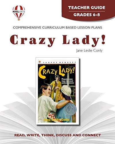 9781561377954: Crazy Lady! - Teacher Guide by Novel Units, Inc.