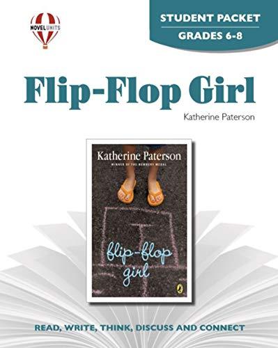9781561378814: Flip Flop Girl - Student Packet by Novel Units, Inc.