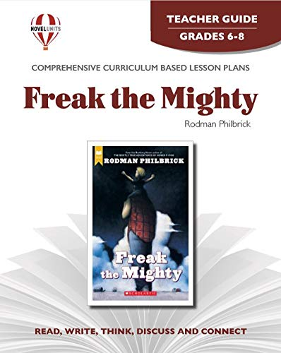 9781561379002: Freak the Mighty - Teacher Guide by Novel Units, Inc.