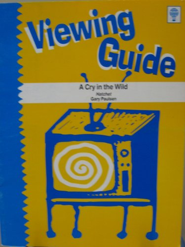 9781561379422: Viewing Guide for a Cry in the Wild (Novel Units)