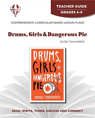 Drums, Girls & Dangerous Pie - Teacher Guide by Novel Units, Inc.: Novel Units Inc.