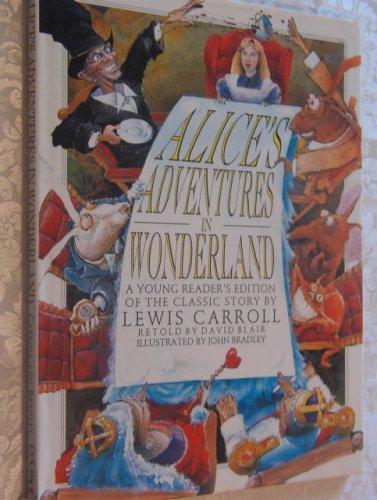 Alice's Adventure in Wonderland: A Young Reader's: Blair, David, Carroll,