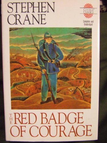 The Red Badge of Courage: An Episode: Stephen Crane