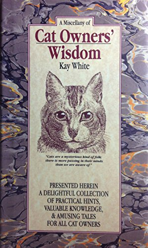 Miscellany of Cat Wisdom: White, Louise G