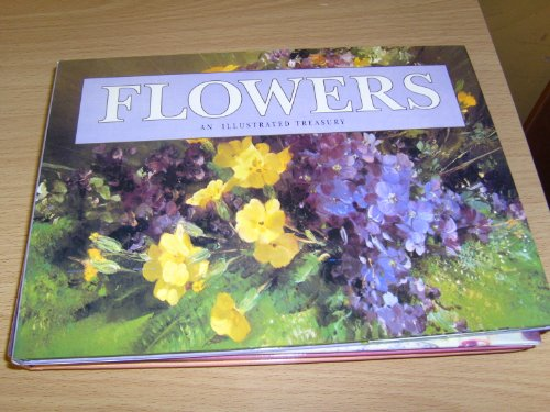 Flowers: An Illustrated Treasury: Courage Books