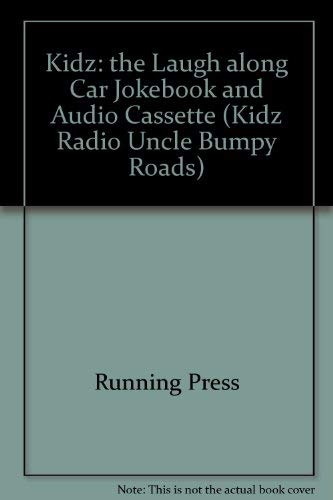 Laugh-Along Car Jokebook (Kidz Radio Uncle Bumpy Roads): Running Press