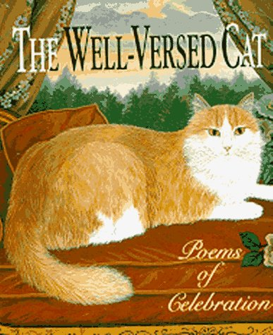 9781561383115: The Well-Versed Cat: Poems of Celebration (Running Press Miniature Editions)