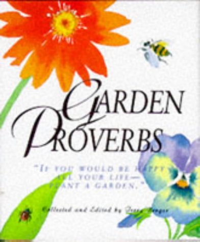 Garden Proverbs (Miniature Editions) (1561383589) by Terry Berger