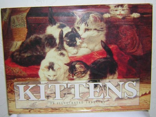 Kittens : An Illustrated Treasury