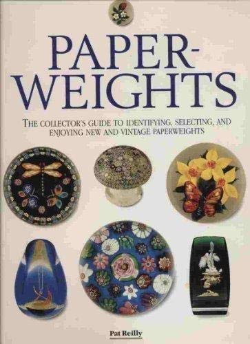 9781561384334: Paperweights: The Collector's Guide to Identifying, Selecting, and Enjoying New and Vintage Paperweights