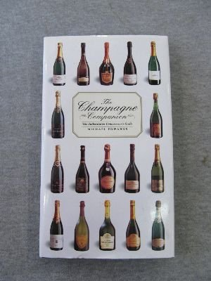 The Champagne Companion: The Authoritative Connoisseur's Guide: Edwards, Michael