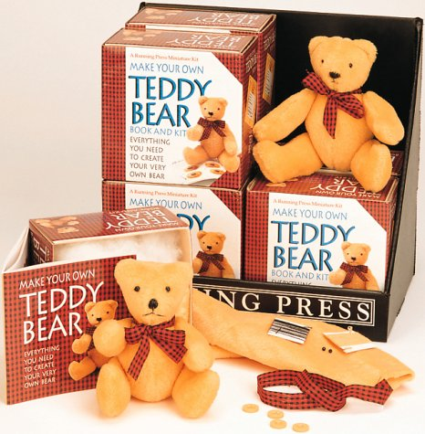 9781561385416: Make Your Own Teddy Bear: Everything You Need to Create Your Very Own Bear (A Running Press Miniature Kit)