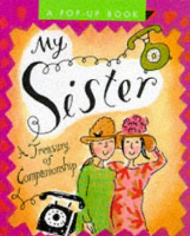 9781561385546: My Sister: A Treasury of Companionship