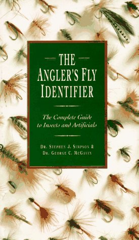 The Angler's Fly Identifier: The Complete Guide: Simpson, S. J.,