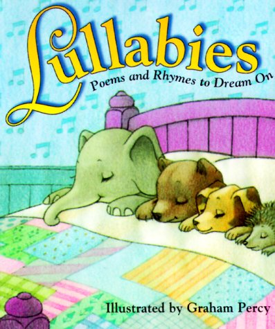 Lullabies: Poems and Rhymes to Dream On