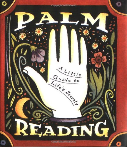 9781561386260: Palm Reading: A Little Guide To Life's Secrets (Miniature Editions)