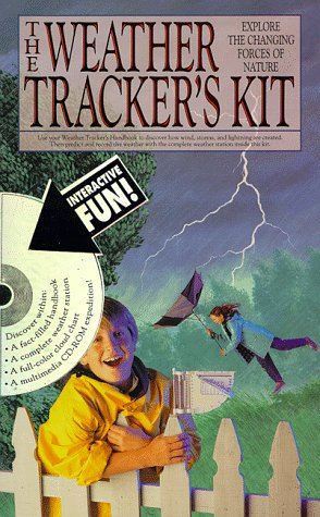 9781561386413: The Weather Tracker's Kit: Explore the Changing Forces of Nature (Running Press discovery kit)
