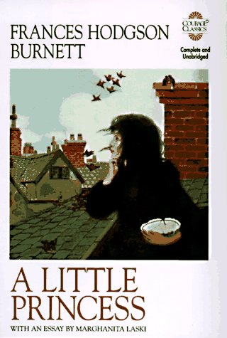 9781561387427: A Little Princess: Being the Whole Story of Sara Crewe Now Told for the First Time (Courage Classics)