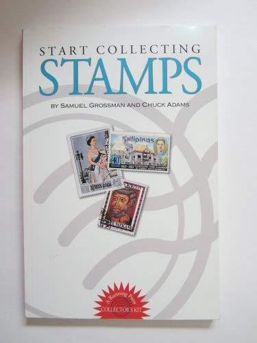 Start Collecting Stamps: Grossman, Samuel, Adams,