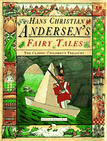 FAIRY TALES: Hans Christian Anderson: William King, Retold