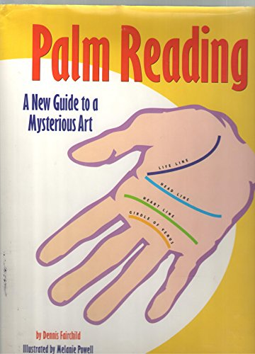 9781561387687: Palm Reading: A New Guide to a Mysterious Art