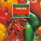 Chiles (Basic Flavoring Series): Gordon-Smith, Clare