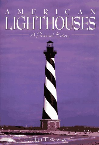 9781561387885: American Lighthouses: A Pictorial History