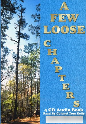 A Few Loose Chapters 4cd Audio Book (1561421995) by Tom Kelly