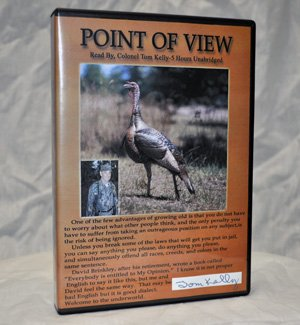 Point of View-5 CD Audio Book, Read By Colonel Tom Kelly (1561422525) by Tom Kelly