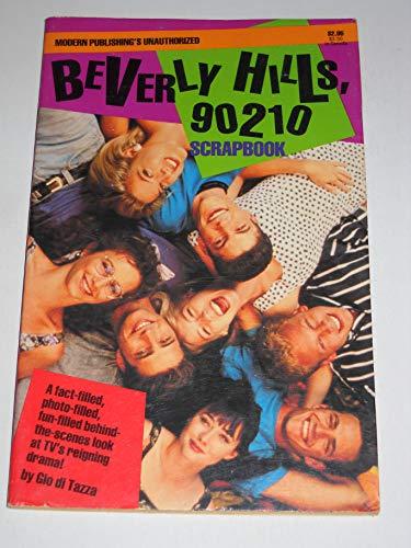 9781561441259: Beverly Hills 90210 Scrapbook(Modern Publishing's Unauthorized)