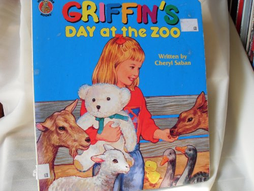 Griffin's day at the zoo (Honey bear books): Saban, Cheryl