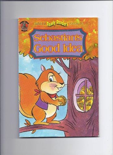 Sebastian's good idea (Ready readers): Callaghan, Jean Davis