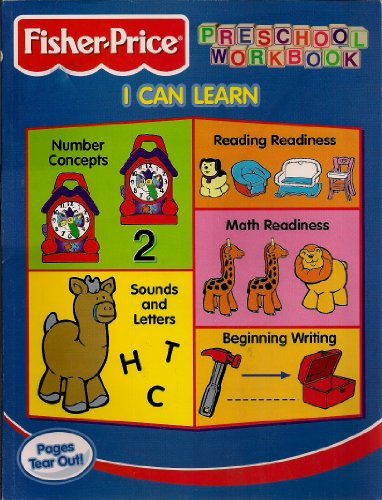 Fisher-Price Preschool Workbook, I Can Learn
