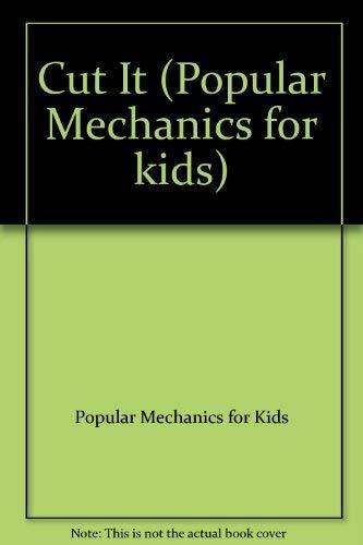CUT IT: Popular Mechanics for Kids