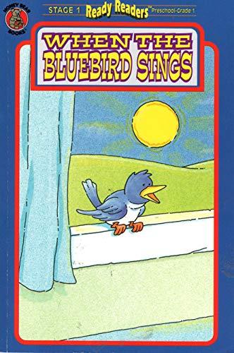 9781561449477: When the bluebird sings (Honey bear books)