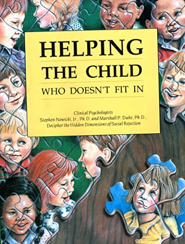 9781561450251: Helping the Child Who Doesn't Fit in
