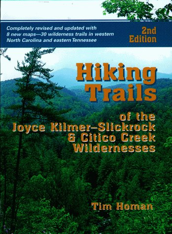 9781561450336: Hiking Trails of Joyce Kilmer-Slickrock and Citico Creek Wilderness