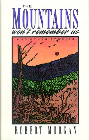 9781561450497: The Mountains Won't Remember Us: And Other Stories