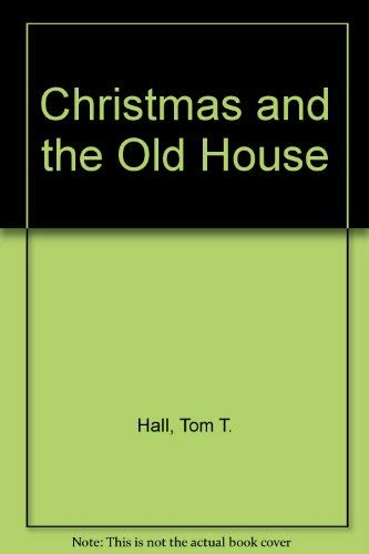 9781561450701: Christmas and the Old House